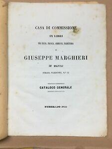 BIBLIOGRAFIA_BIBLIOFILIA_LIBRI ANTICHI DI VARIA CULTURA_NAPOLI_MARGHIERI_1855
