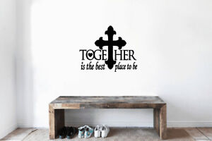 Together-Is-The-Best-Place-To-Be-Vinyl-Wall-Decal-Cross-Sticker-Lettering-Quote