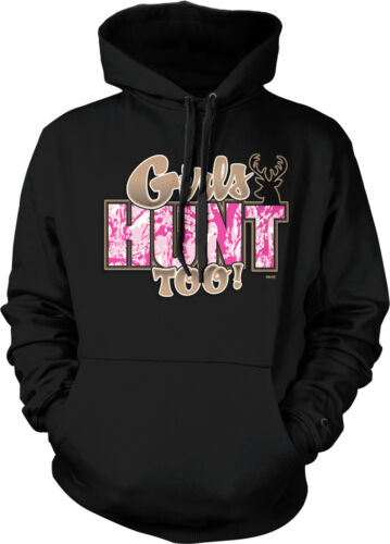 Girls Hunt Too Buck Deer Hunting Outdoors Guns Pink Camo Hoodie Pullover