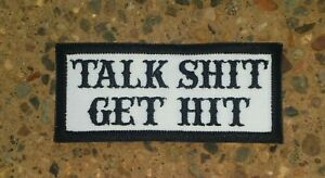 TALK-SH-T-GET-HIT-Patch