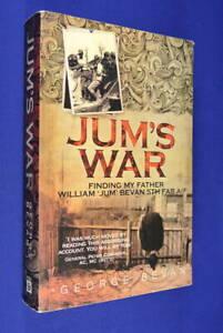 JUM-039-S-WAR-George-Bevan-BOOK-Finding-my-father-William-039-Jum-039-Bevan-5th-FAB-AIF
