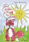 Ein großer Tag für Eddi von Sabine Wunderlich (Taschenbuch)