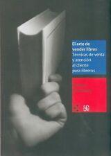 EL ARTE DE VENDER LIBROS/THE ART OF SELLING BOOKS - PAULERBERG, HERBERT