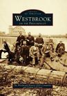 Westbrook on the Presumpscot by The Westbrook History 2000 Committee, Dianne LeConte (Paperback / softback, 1996)