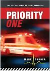 Priority One: The Life & Times of a Kiwi Paramedic by Mark Garner (Paperback, 2012)