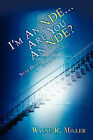 I'm an Nde...Are You an Nde? by Wayne R Miller (Paperback / softback, 2003)