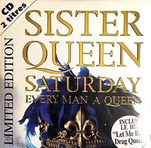 Sister-Queen-CD-Single-Saturday-Every-Man-A-Queen-Limited-Edition-France