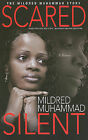 Scared Silent by Mildred Muhammad (Paperback / softback, 2010)