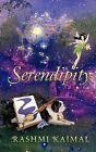 Serendipity by Rashmi Kaimal (Paperback, 2012)