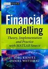 Financial Modelling von Daniel Wetterau und Joerg Kienitz (2012, Gebundene Ausgabe)