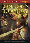 London's Burning by Pauline Francis (Paperback, 2007)