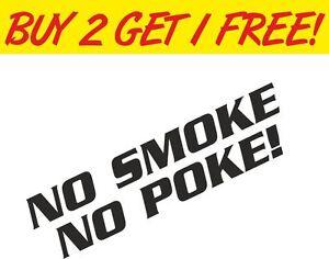 No-Smoke-No-Poke-4x4-JDM-Camper-VW-Funny-Drift-Vinyl-Sticker-Graphic-Decal