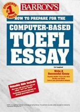 Barron's How to Prepare for the Computer-Based Toefl Essay: Test of English As a