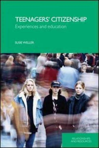 Teenagers' Citizenship by Susie Weller