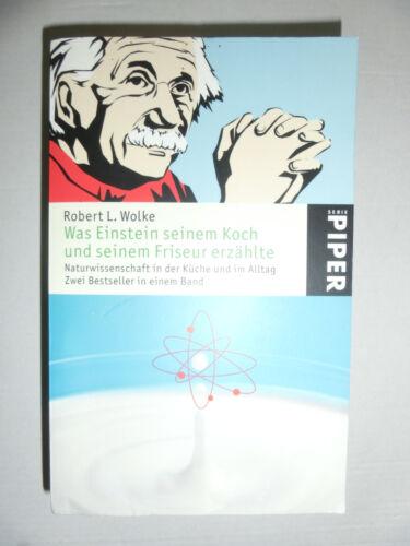 1 von 1 - Was Einstein seinem Koch und seinem Friseur erzählte  Robert L. Wolke  181017