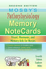 Mosby's Pathophysiology Memory NoteCards: Visual, Mnemonic, and Memory Aids for Nurses by Tom Gaglione, JoAnn Zerwekh, Jo Carol Claborn (Spiral bound, 2010)