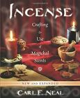 Incense: Crafting and Use of Magickal Scents by Carl F. Neal (Paperback, 2014)
