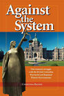 Against the System by Christina Rainey (Paperback, 2006)