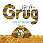 Grug and His Garden by Ted Prior (Paperback, 2009)