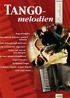 Akkordeon Noten : TANGO Melodien  - mittelschwer - VHR1776 - Akkordeon Exclusiv