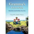Gramma's Little Girls 9781436380577 by Elizabeth Acfalle Mafnas Hardback