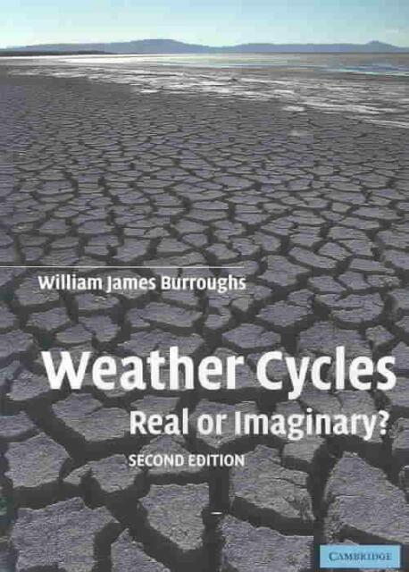 Weather Cycles: Real or Imaginary? von William J. Burroughs (2003, Taschenbuch)
