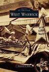 West Warwick by Raymond A Wolf (Paperback / softback, 2011)
