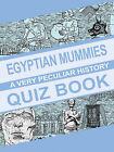 Egyptian Mummies: A Very Peculiar History Quiz Book by Jim Pipe, Victoria England (Paperback, 2012)