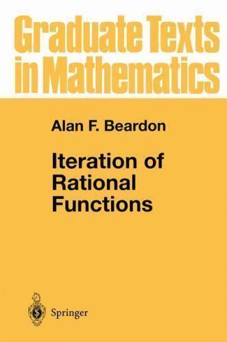 Iteration of Rational Functions Hardcover Alan F. Beardon