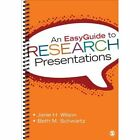 An Easyguide to Research Presentations by Beth M. Schwartz, Janie H. Wilson (Spiral bound, 2014)