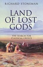 Land of Lost Gods: The Search for Classical Greece