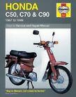 Haynes Honda C50, C70, and C90 : 1967-1999 by Jeremy Churchill and Mervyn Bleach (2005, Paperback)