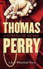 A String of Beads by Thomas Perry (Hardback, 2015)