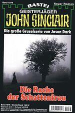 JOHN SINCLAIR ROMAN Nr. 1976 - Die Rache der Schattenfrau - Rafael Marques NEU