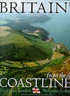 Britain's Coastlines from the Air: Published in Association with the Royal National Lifeboat Institution by Jane Struthers (Hardback, 1996)