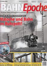 Bahn Epoche Nr. 28 Herbst 2018 mit DVD: Maloche und Bahn im Ruhrpott, ungelesen