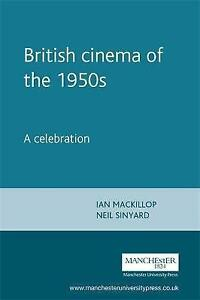 Good-British-Cinema-in-the-1950s-A-Celebration-An-Art-in-Peacetime-Paperbac