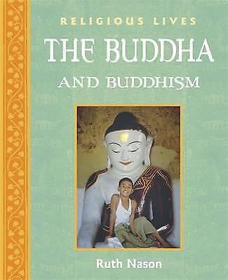 Nason, Ruth, Buddha and Buddhism (Religious Lives), Very Good Book