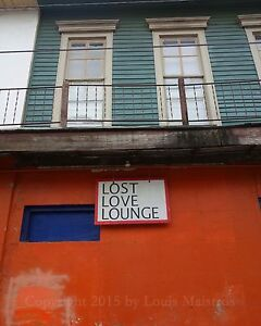 LOST-LOVE-LOUNGE-Marigny-NEW-ORLEANS-8x10-Print-SIGNED-by-Louis-Maistros