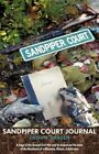 Sandpiper Court Journal a Saga of The Second Civil War and Its Impact on