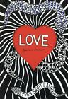 Love par Yves Saint Laurent (2015, Taschenbuch)