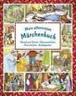 Mein allererstes Märchenbuch von Svenja Nick (2017, Gebundene Ausgabe)