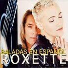 Baladas en Español by Roxette (CD, Jan-1997, EMI Music Distribution)