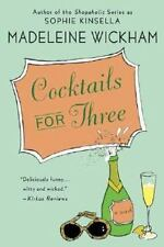 Cocktails for Three, Madeleine Wickham, 0312349998, Book, Very Good