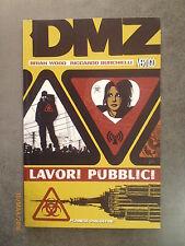 DMZ: LAVORI PUBBLICI - Ed. Planeta DeAgostini - 2008 - NUOVO