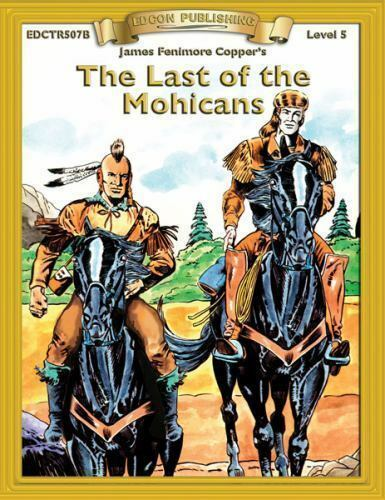 Bring The Classics To Life Last Of The Mohicans By James Fenimore