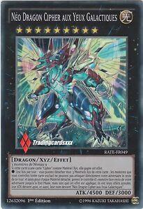 ♦Yu-Gi-Oh!♦ Néo Dragon Cipher aux Yeux Galactiques - 2nd : RATE-FR049 -VF/SR