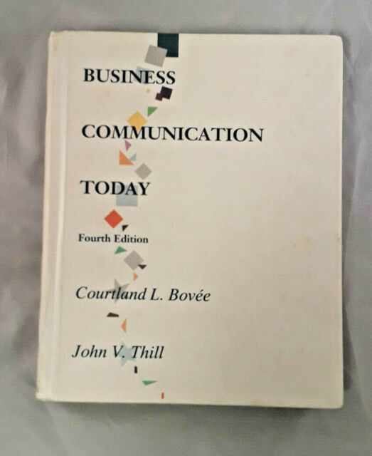 Business Communication Today Fourth Edition