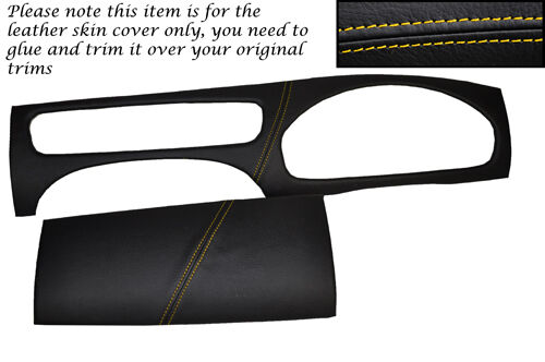 YELLOW STITCH FITS JAGUAR X TYPE 01-09 DASH DASHBOARD SURROUND LEATHER COVERS