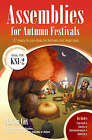 Assemblies for Autumn Festivals: 27 Ready-to-use Ideas for Festivals and Feast Days by Martin Cox (Paperback, 2006)